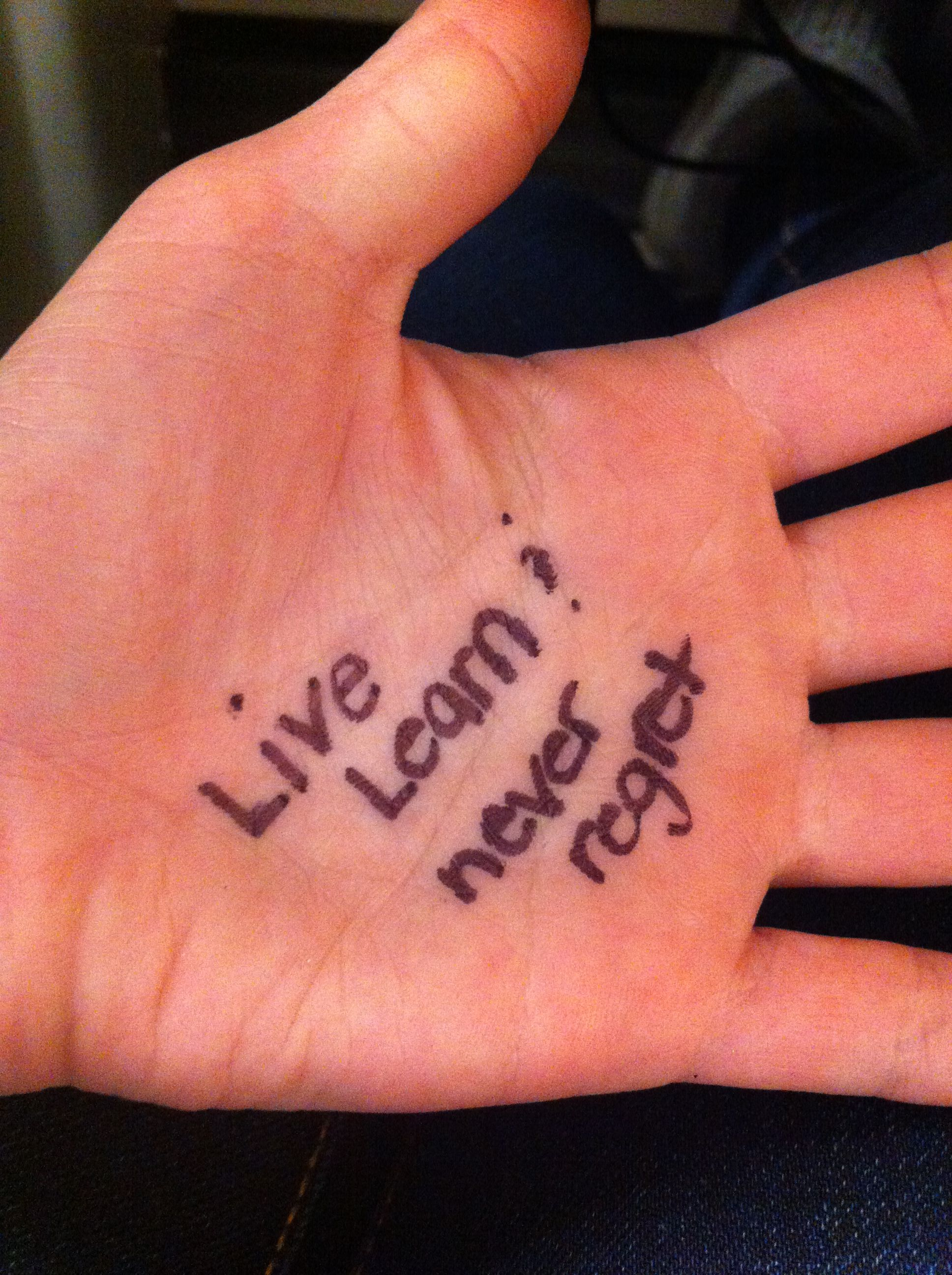 Live learn and never regret