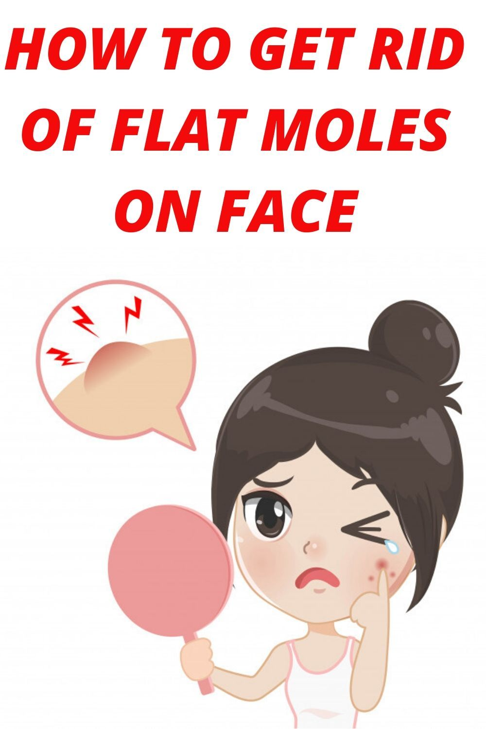 How To Get Rid Of A Mole On My Nose