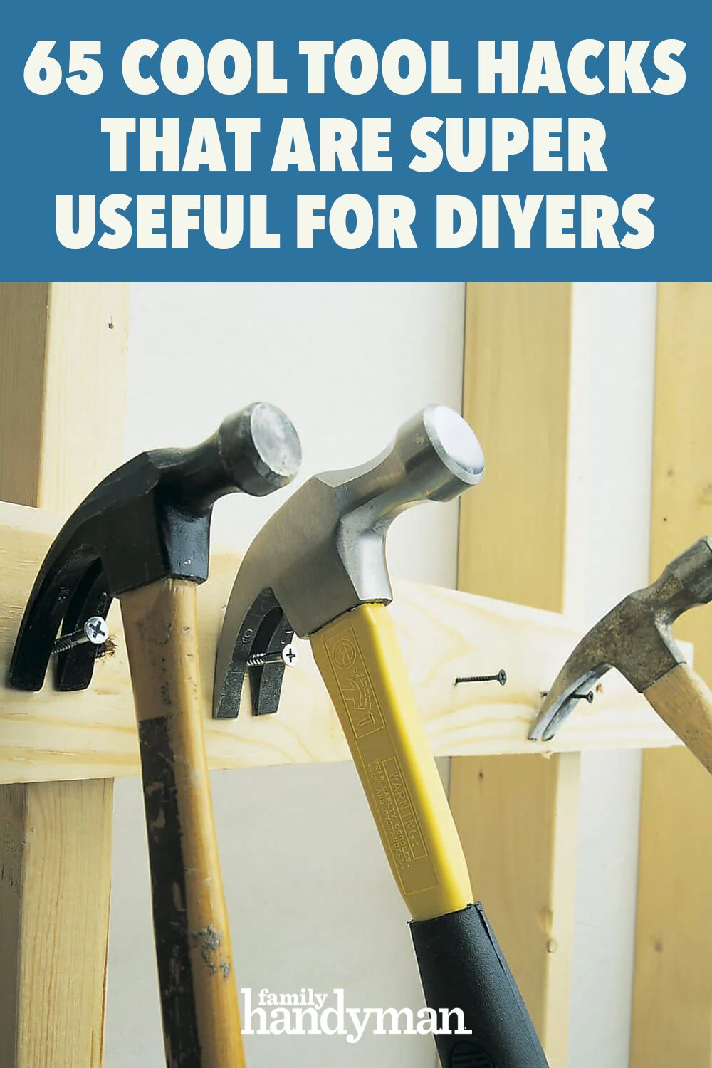 65 Cool Tool Hacks That Are Super Useful For Diyers In 2020 Tool Hacks Cool Tools Tools