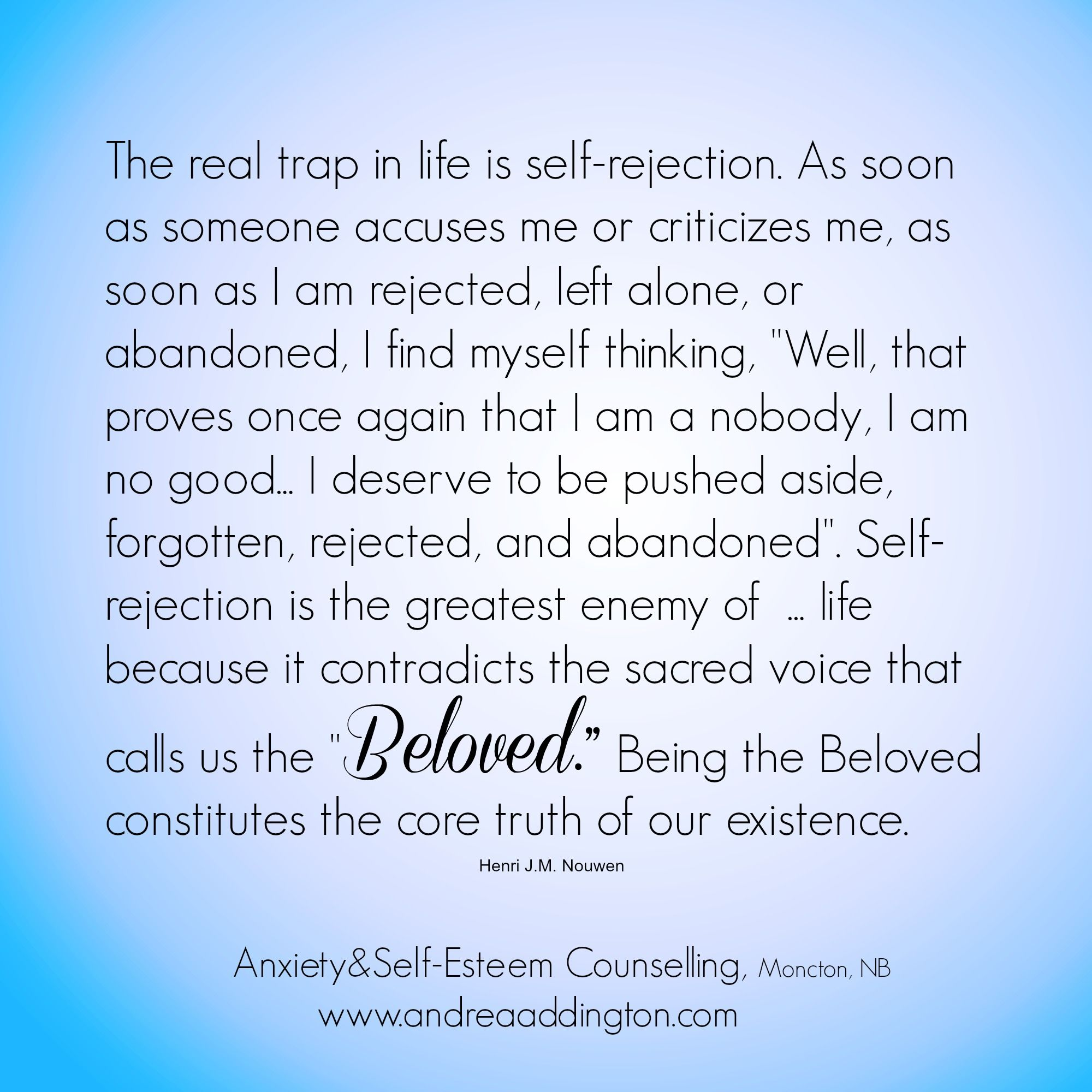 You are the BELOVED Henri J.M. Nouwen quote | Self ...