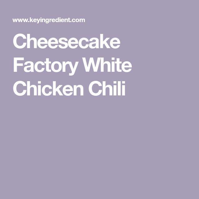 Cheesecake Factory White Chicken Chili ,  #Cheesecake #Chicken #Chili #Factory #White #whitec... #whitechickenchili Cheesecake Factory White Chicken Chili ,  #Cheesecake #Chicken #Chili #Factory #White #whitechickenchilicheesecakefactory #cheesecakefactoryrecipes