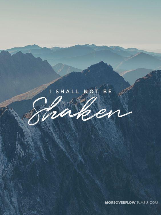 I shall not be shaken  Psalm 16:8  #30DaysOfBibleLettering