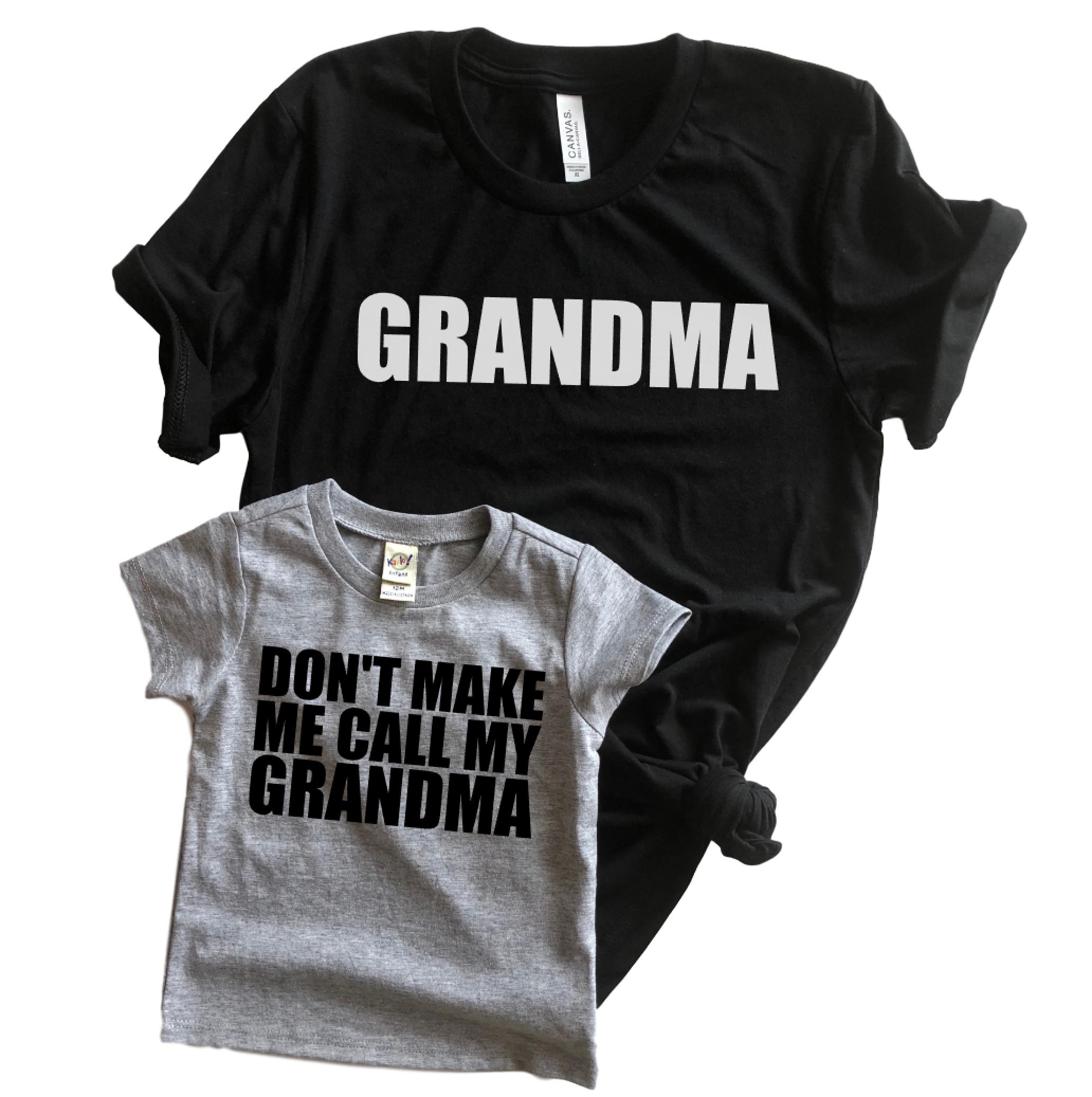 4bffe51f Don't make me call my Grandma matching set   Handmade for sale on ...
