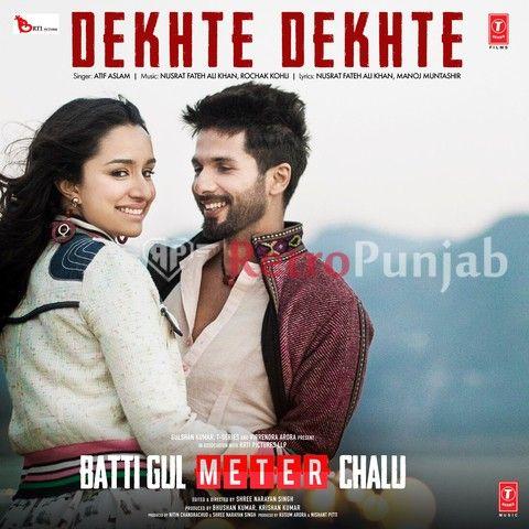 Dekhte Dekhte Retropunjab Mp3 Song Download Mp3 Song New Song Download