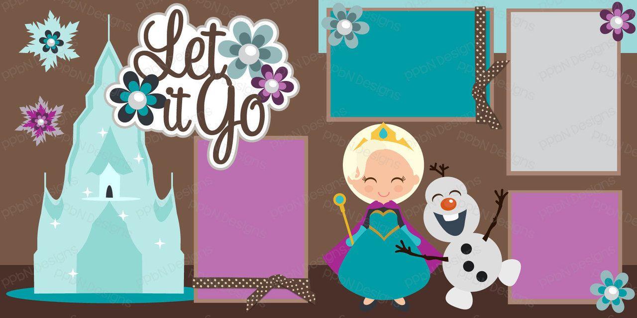 PPbN Designs - Let it Go Princess 2 Page Scrapbook Kit, $1.99 (http://www.ppbndesigns.com/let-it-go-princess-2-page-scrapbook-kit/)