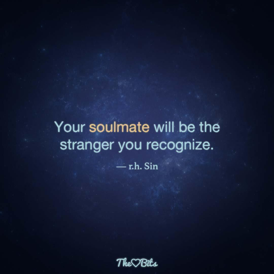 Finding Your Soulmate Quotes #findingyoursoulmate