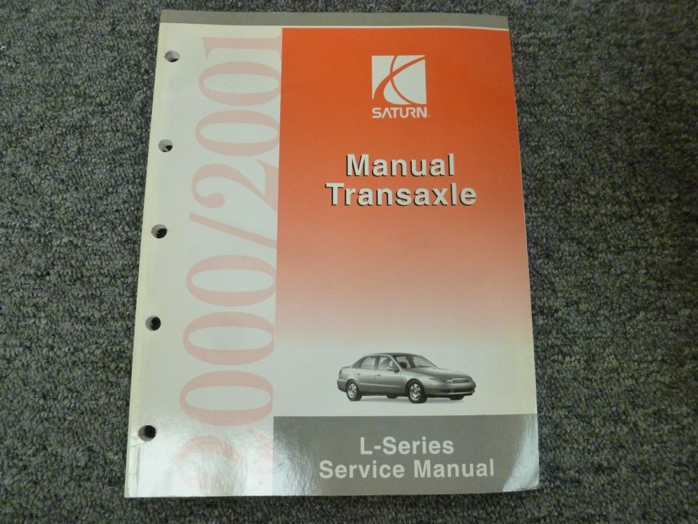 2000 2001 Saturn L100 L200 L300 Lw200 Lw300 Manual Transaxle Shop Repair Manual Parts And Accessories Repair Manuals Manual
