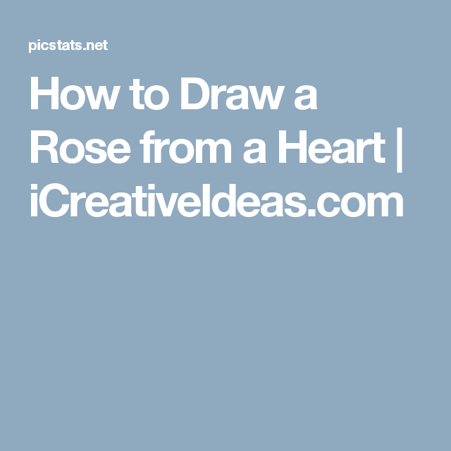 How to Draw a Rose from a Heart   iCreativeIdeas.com