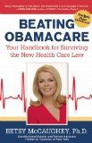 Beating Obamacare: Your Handbook for the New Healthcare Law - http://www.obamanewsreport.com/beating-obamacare-your-handbook-for-the-new-healthcare-law-2/