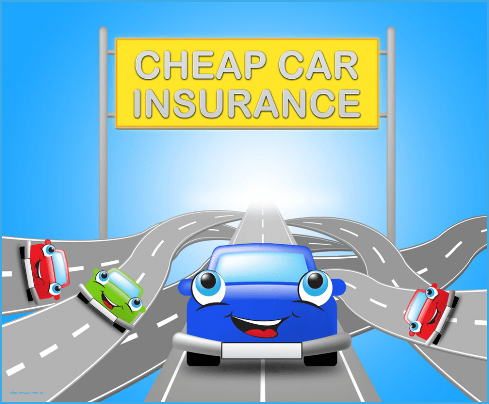 Why You Should Not Go To Cheap Insurance Near Me cheap