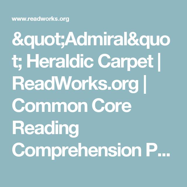 Admiral Heraldic Carpet Readworks Common Core Reading