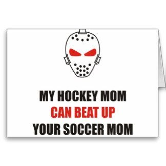 Hockey Jokes Soccer Mom Vs Hockey Mom Hockey Mom Soccer Mom Hockey