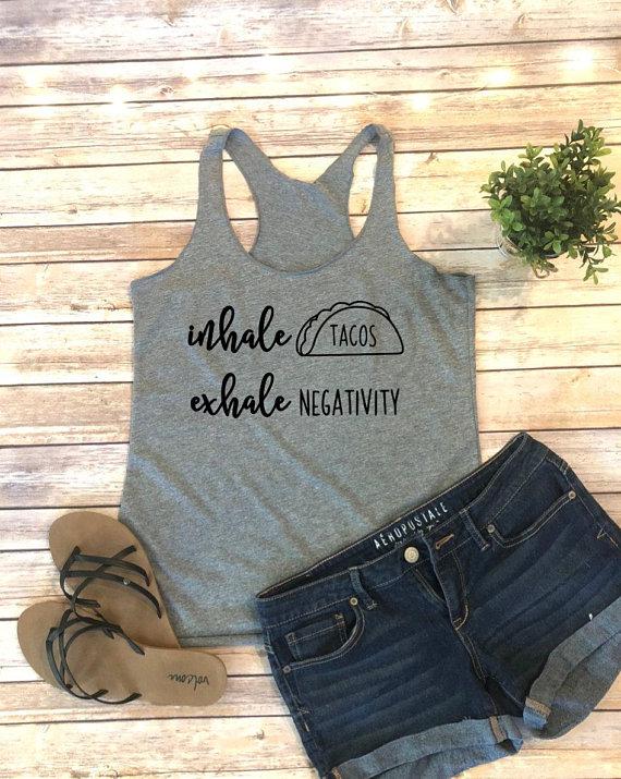 11143a6621edf inhale tacos exhale negativity shirt - womens taco shirt - tacos - womens  taco t-shirt - taco - vaca