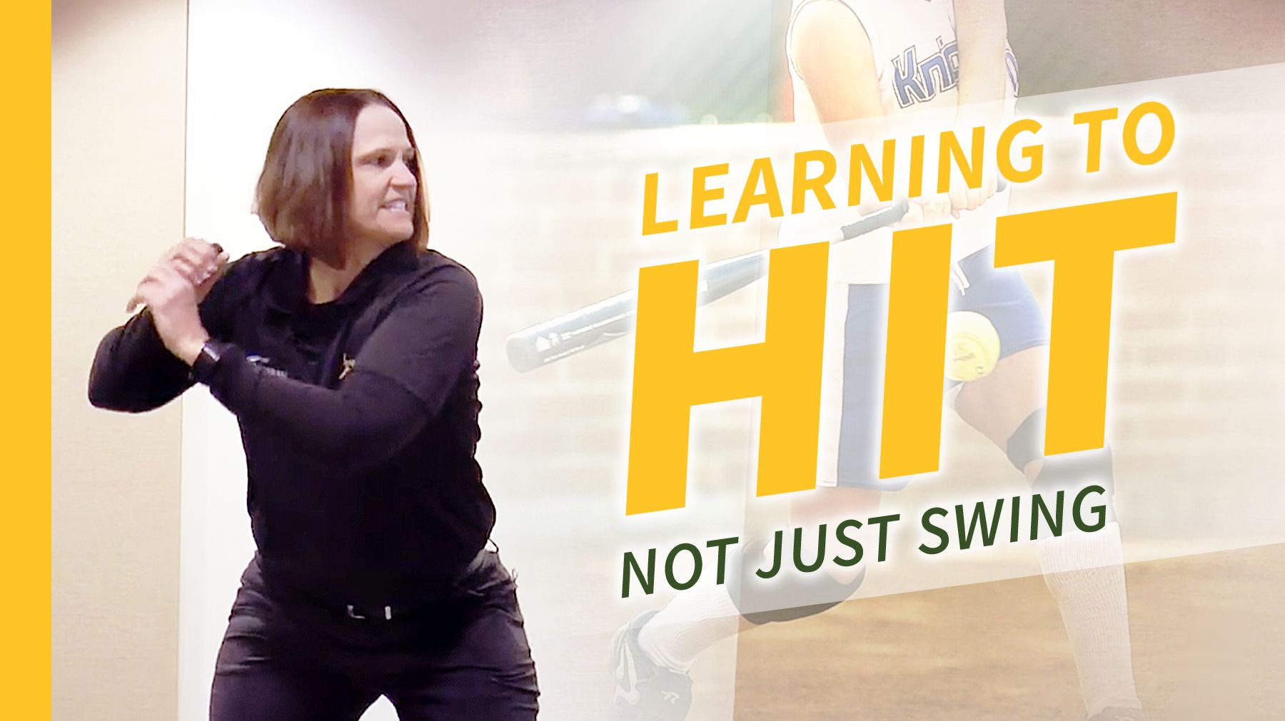 Hitting Learning to hit, not just swing Game tester