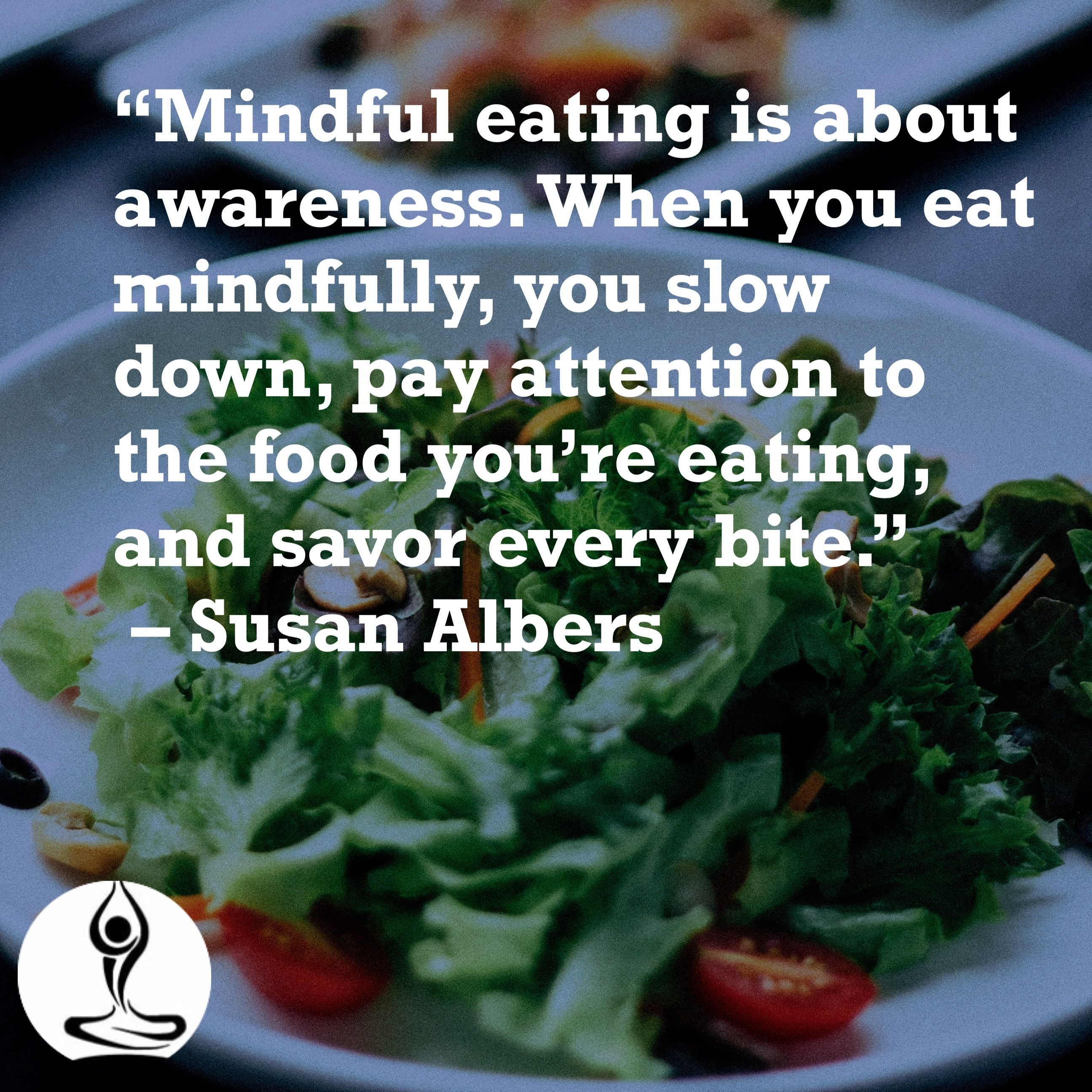 Mindful Eating Is About Awareness When You Eat Mindfully