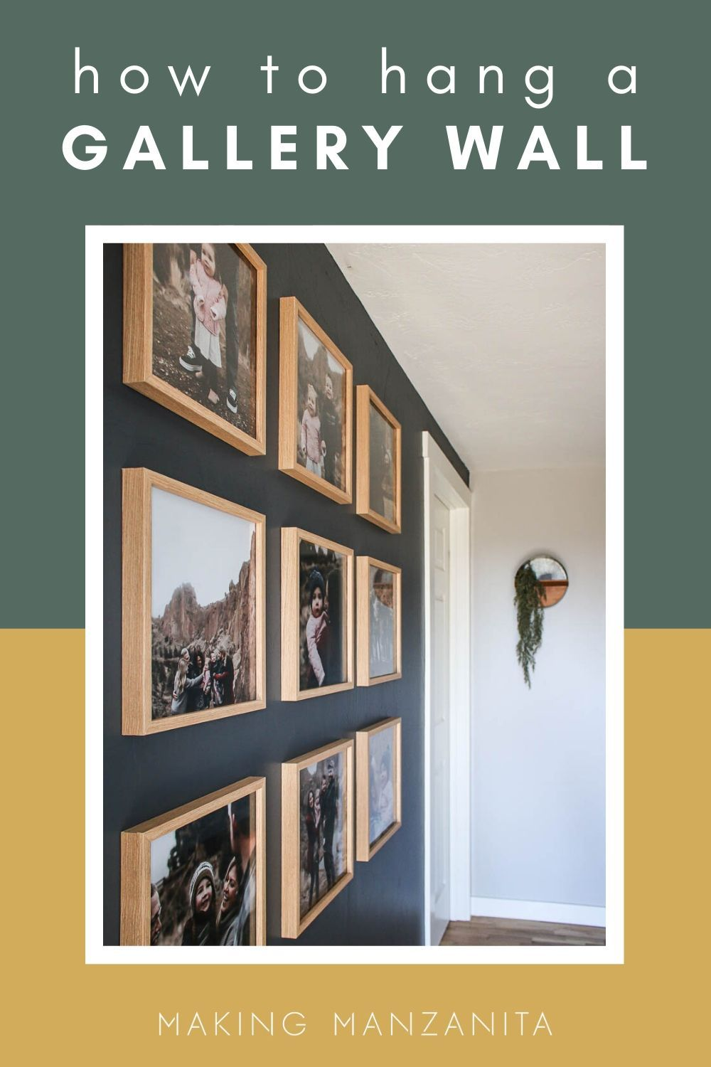 How To Hang A Grid Gallery Wall Making Manzanita Gallery Wall Family Pictures On Wall Family Photo Wall