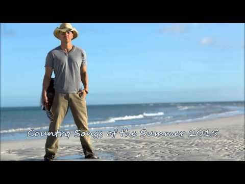Country Songs of the Summer 2015 - YouTube   Country Music
