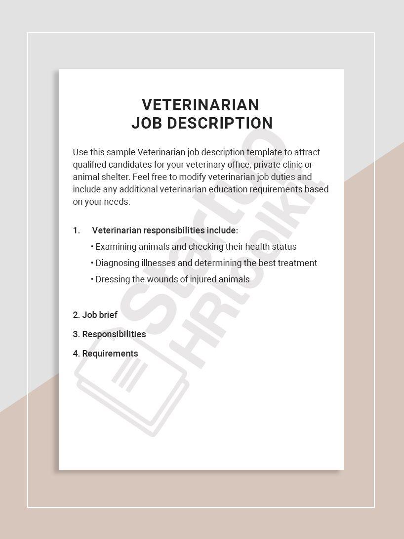 Use this sample Veterinarian job description template to