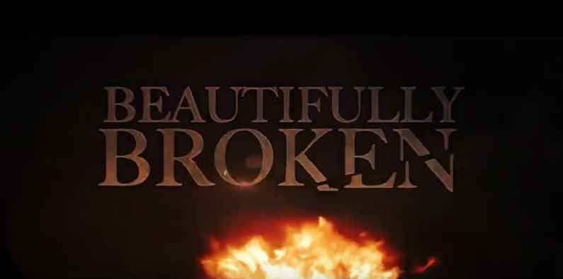 Watch Beautifully Broken Full-Movie Streaming