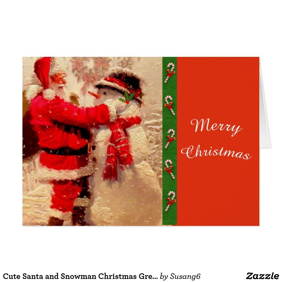 Cute Santa And Snowman Christmas Greeting Card Christmas Greeting