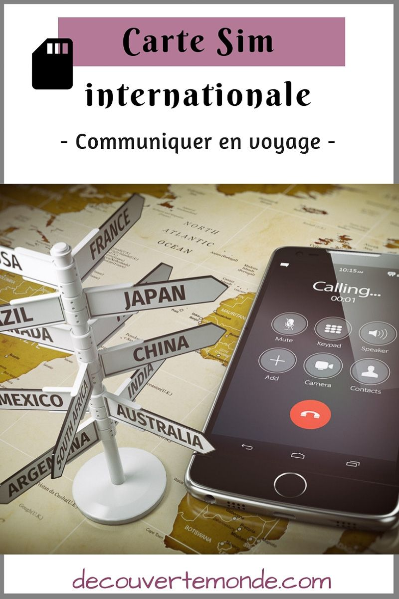 Carte Sim Internationale Maniere Abordable De Telephoner En