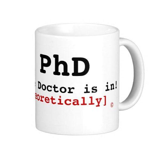 11oz mug PhD The Doctor is Ins