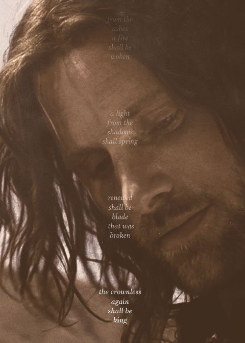 The Crownless Again Shall Be King With Images Aragorn Middle