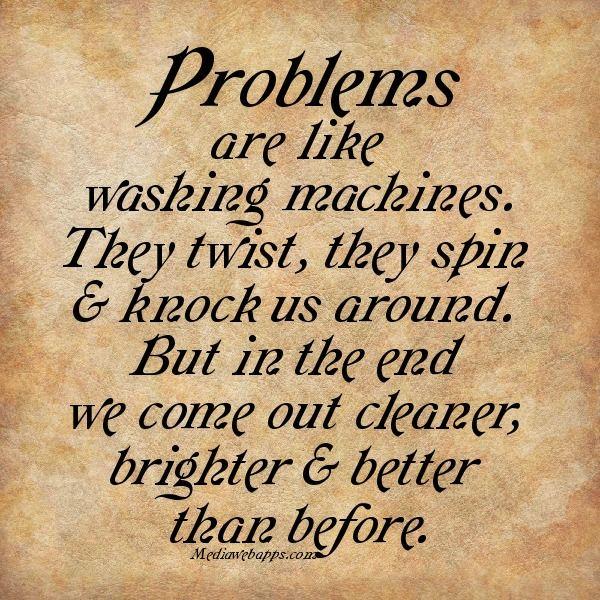 Problems Are Like A Washing Machine I Like That Kutipan Rohani Kutipan Rohani
