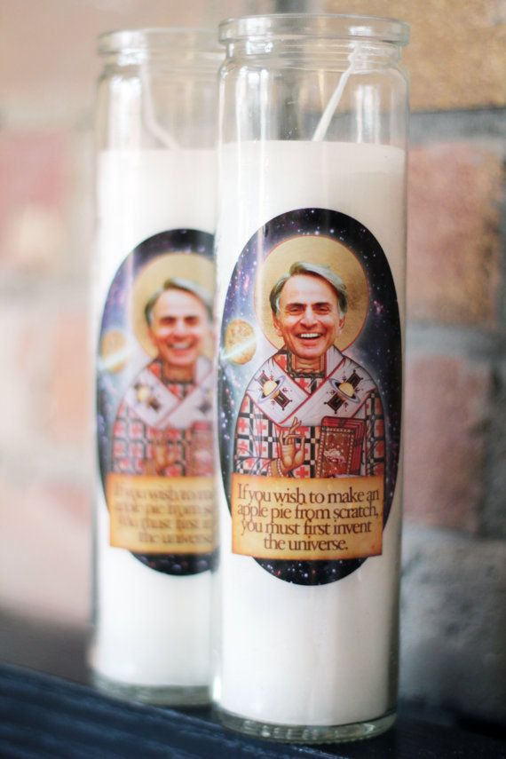 """Carl Sagan Prayer Candle- """"If You Wish To Make An Apple Pie From Scratch, You Must First Invent The Universe"""""""