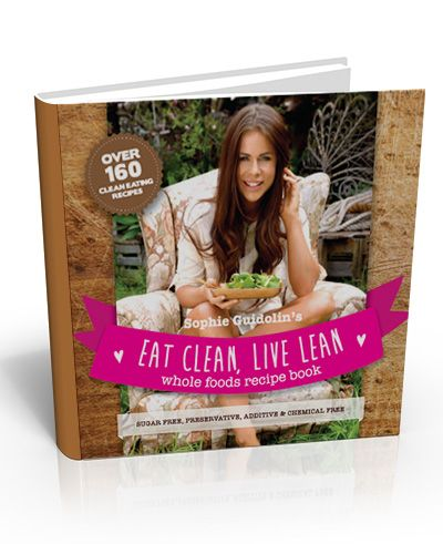 Pre order sophie guidolins eat clean live lean whole foods pre order sophie guidolins eat clean live lean whole foods recipe book forumfinder Choice Image