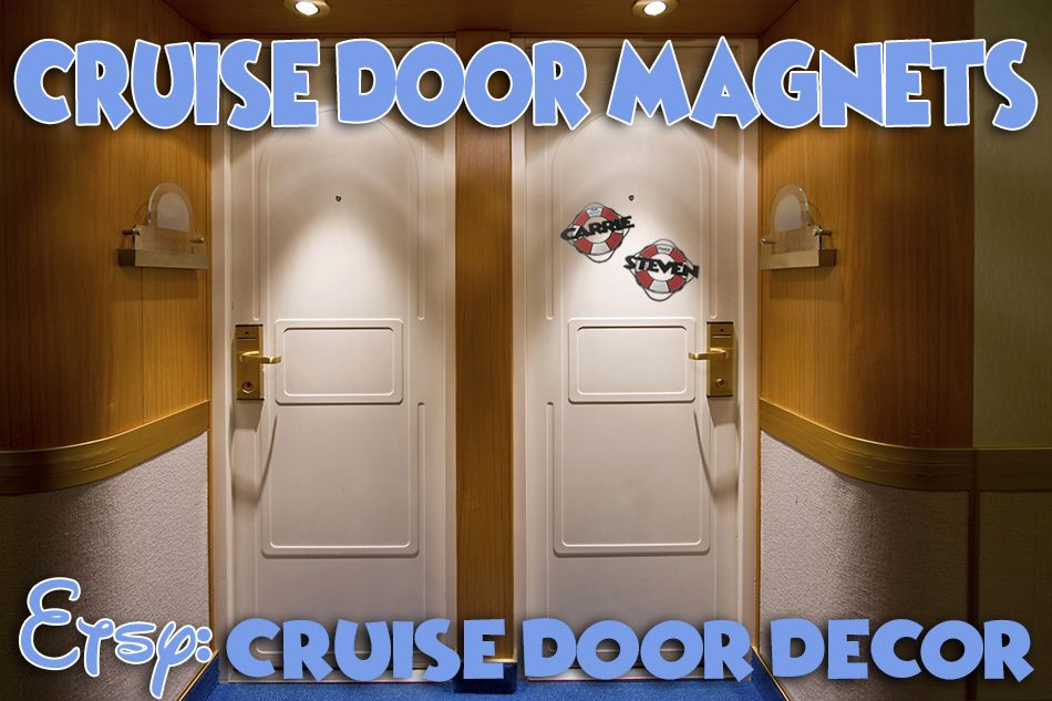 Cruise Door Magnets For All Cruises Carnival Royal Caribbean