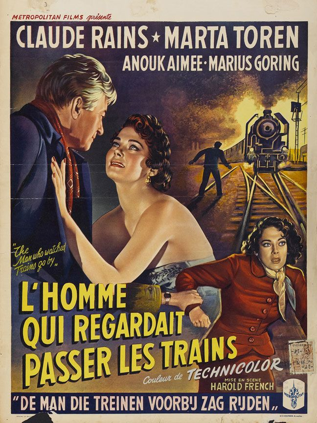 The Man Who Watched Trains Go By Poster Old Film Posters Movie Posters Classic Movie Posters