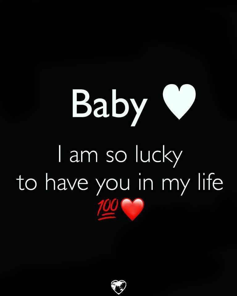 Baby I'm So Lucky To Have You In My LLife