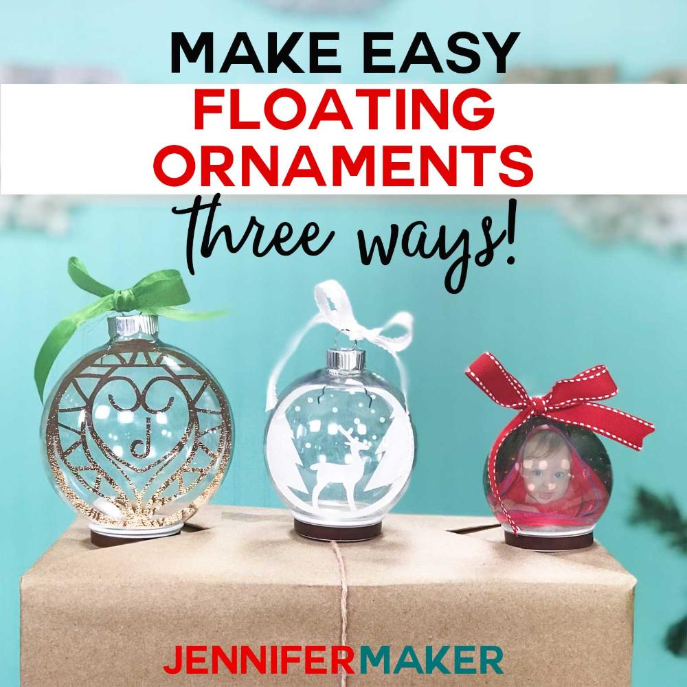 Easy Floating Ornaments with a Cricut Cricut christmas