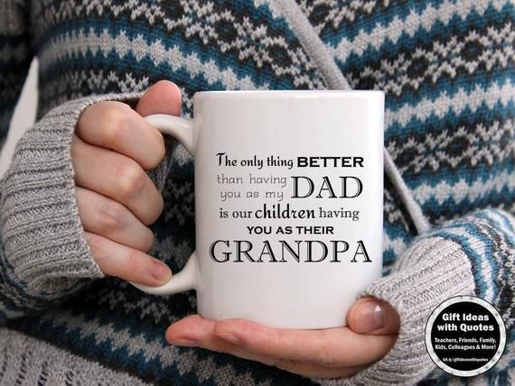 Grandchildren Quote for Dad on Grandparent's Day Coffee Cup Mug, Gift for Grandpa from Son, from Daughter, Best Father's Day Quote, Dad Mug