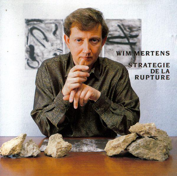 Wim Mertens – Strategie De La Rupture Label: Les Disques Du Crépuscule – TWI 956-2 Format: CD, Album  Country: Belgium Released: 1991 Genre: Classical Style: Contemporary