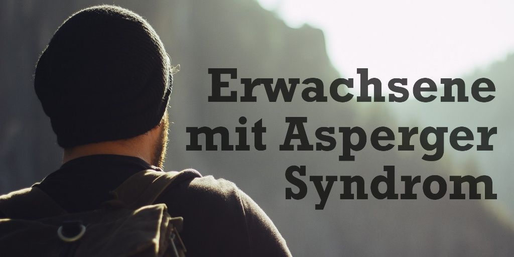 asperger diagnose erwachsene