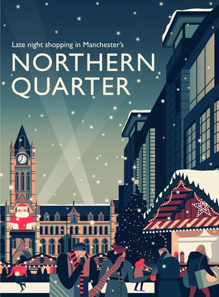 Visit Manchester Christmas Campaign By Owen Davey Illsutration Christmas Campaign Christmas Advertising City Illustration