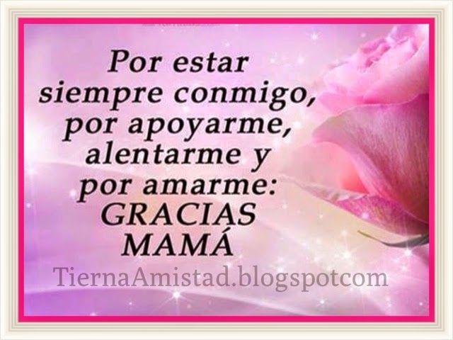 Gracias Madre Frases Tierna Amistad  Gracias Mamá  Para Mama  Pinterest  Gracias