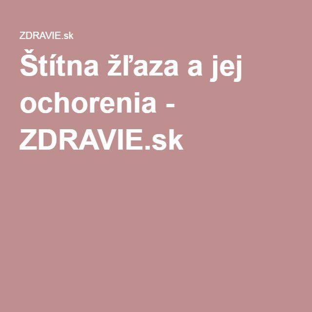 Štítna žľaza a jej ochorenia - ZDRAVIE.sk