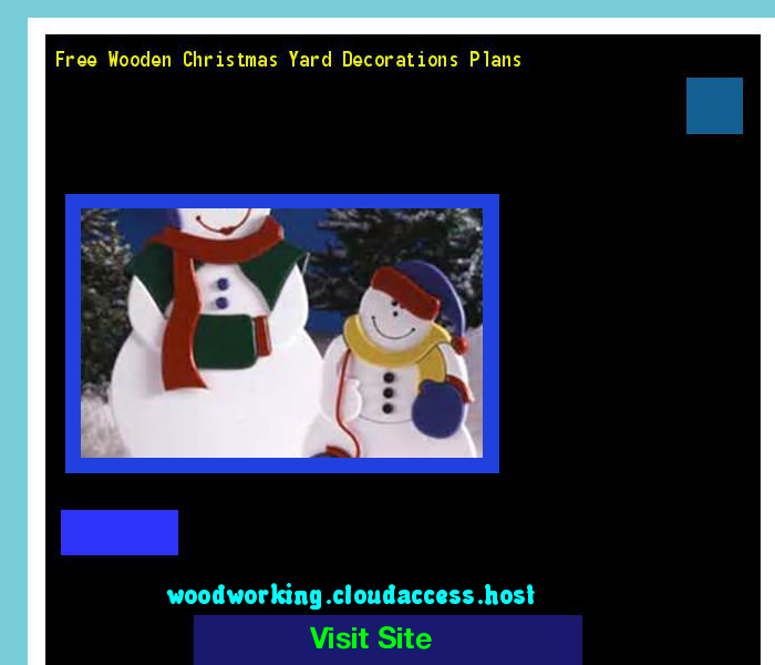 free wooden christmas yard decorations plans 161735 woodworking plans and projects - Free Wooden Christmas Yard Decorations Patterns