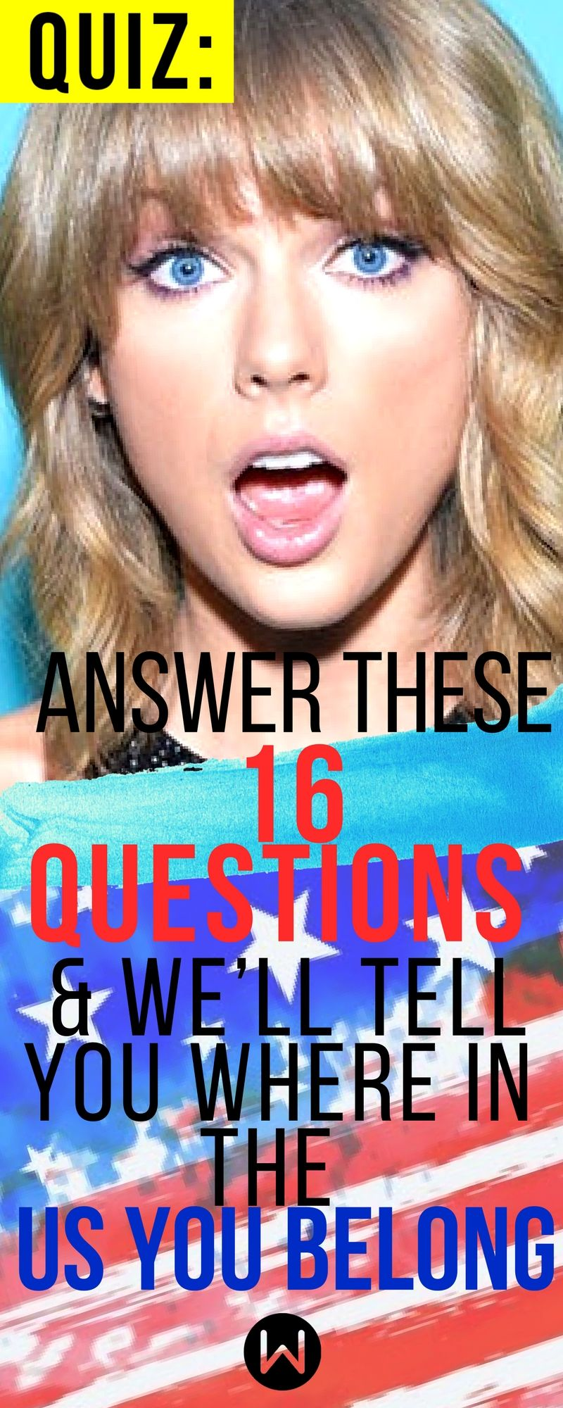 Quiz: Answer These 16 Questions & We'll Tell You Where In