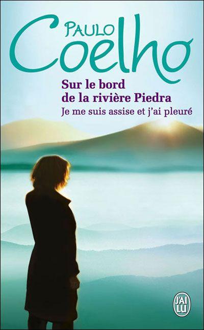 Sur Le Bord De La Riviere Piedra Je Me Suis Assise Et J Ai Pleure Boeken