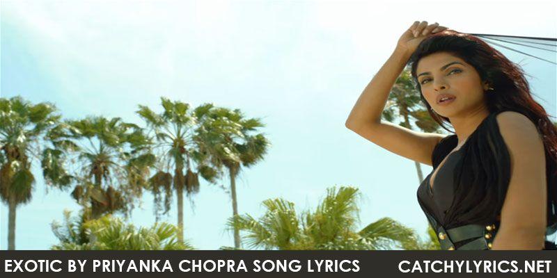 Exotic Priyanka Song