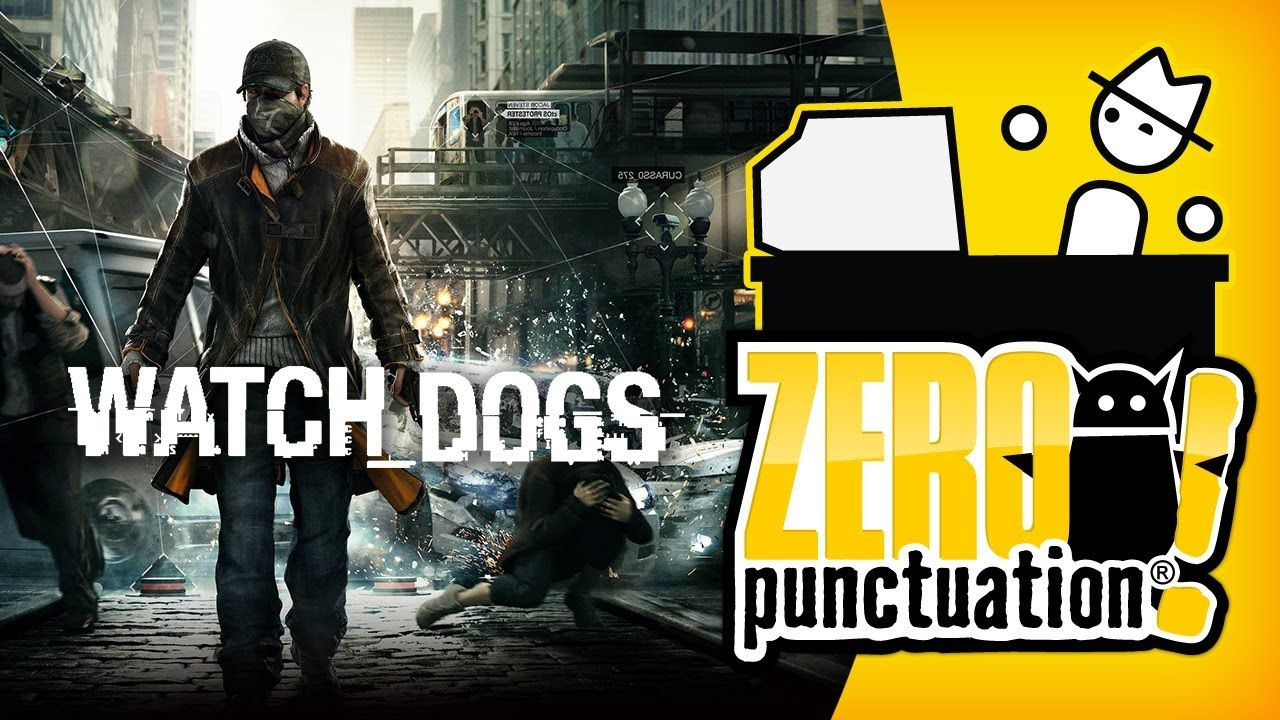 Zero Punctuation - Watch Dogs game review | Yatzee | Video game