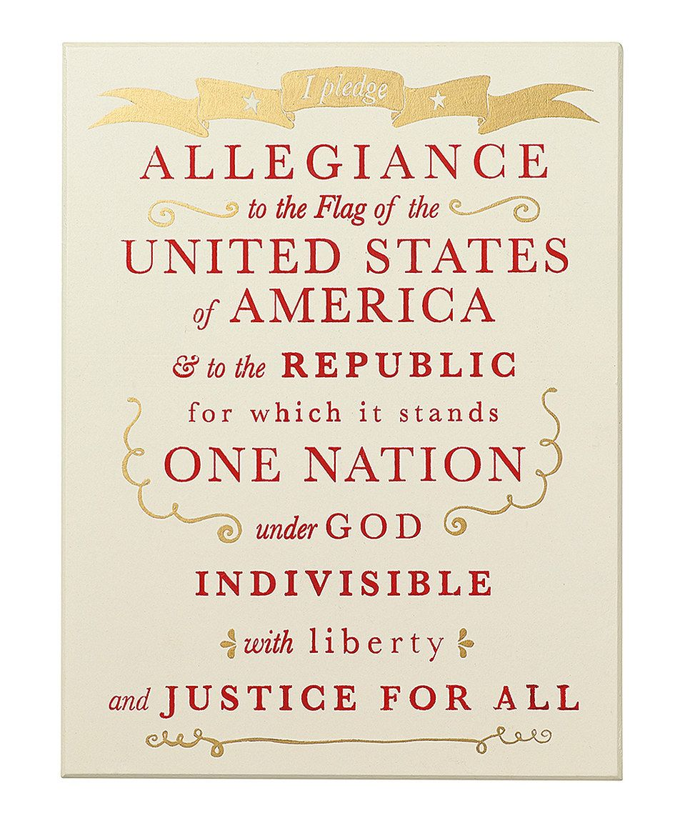 Look What I Found On Zulily Pledge Allegiance Sign By Collin Zulilyfind Of Signs Doe Mean To Me Republic In Justice The