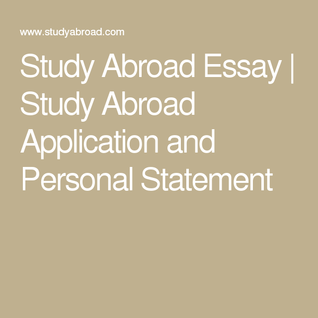 study abroad application essay questions Statement of purpose essay the statement of purpose essay is your chance to personalize your application when composing the statement of purpose essay it is important to address the impact that your study abroad program or internship will have on your academic, professional, and personal goals.