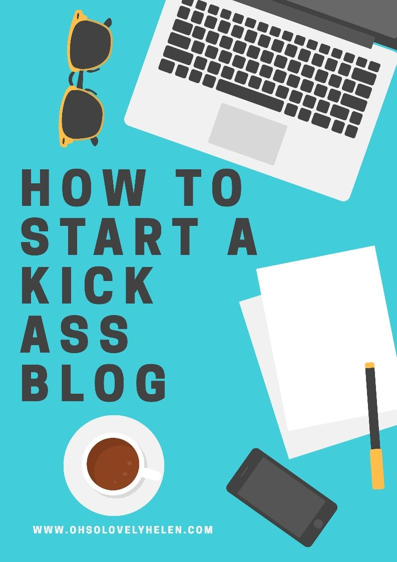 So You Want To Start Your Own Blog?