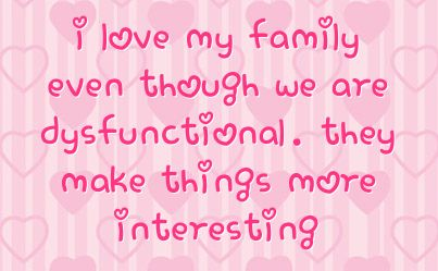 Best Family Dysfunctional family quotes, Family quotes