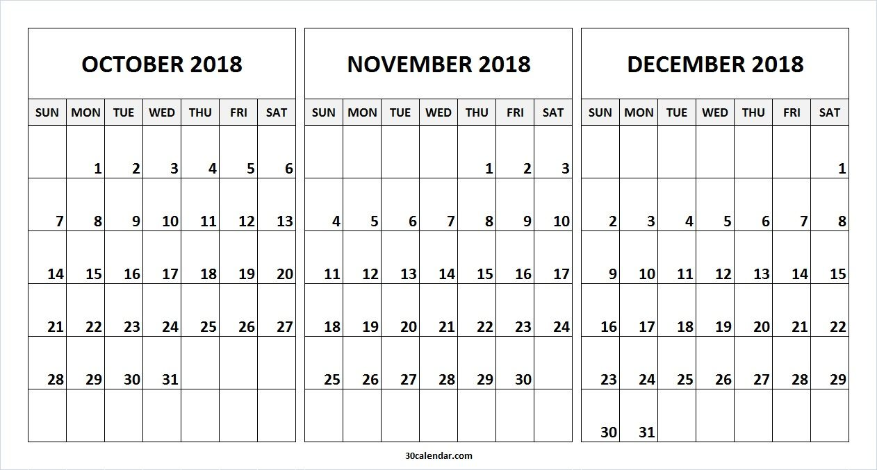 Monthly Calendar October November December 2019 Printable Blank October November December 2018 Calendar. This 30